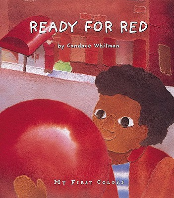 Image for Ready for Red (My First Colors Series)