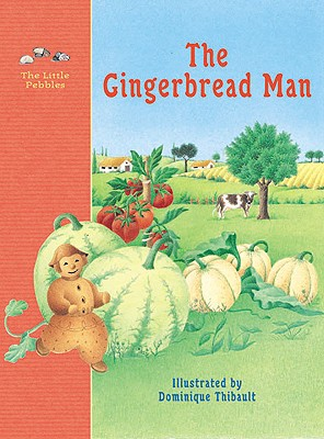 Image for The Gingerbread Man: A Classic Fairy Tale (Little Pebbles)