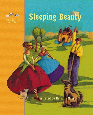 Image for Sleeping Beauty: A Fairy Tale by the Brothers Grimm (Little Pebbles)