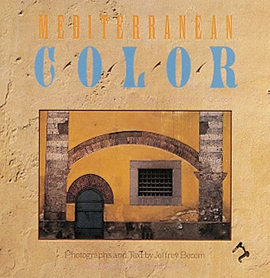 Image for MEDITERRANEAN COLOR : ITALY  FRANCE  SPA