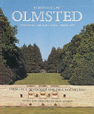 Image for Frederick Law Olmsted: Designing the American Landscape (Universe Architecture Series)