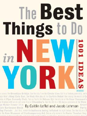 Image for The Best Things to Do in New York City: 1001 Ideas