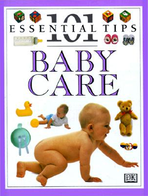 Image for 101 Essential Tips: Baby Care