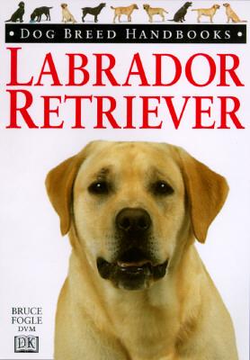 Image for Dog Breed Handbooks: Labrador Retriever