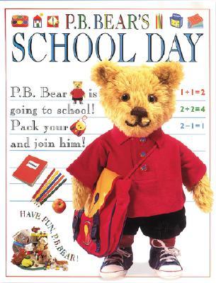 Image for P.B. Bear's School Day (Pajama Bedtime (P.B.) Bear)