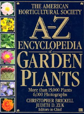 Image for A-Z ENCYCLOPEDIA OF GARDEN PLANTS AMERICAN HORTICULTURAL SOCIETY