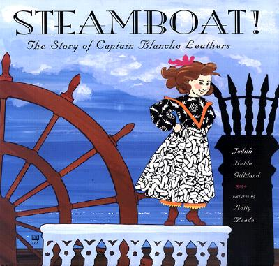 Image for Steamboat! The Story of Captain Blanche Leathers