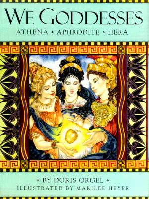Image for We Goddesses: Athena, Aphrodite, Hera