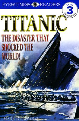 Image for DK Readers: Titanic: The Disaster That Shocked the World! (Level 3: Reading Alone)