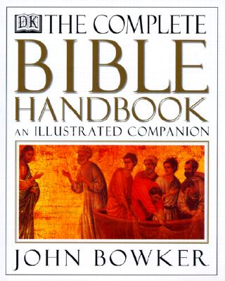 Image for Complete Bible Handbook: An Illustrated Companion