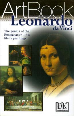 Image for Leonardo Da Vinci ArtBook: The Genius of the Renaissance - His Life in Paintings