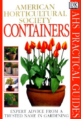 Image for American Horticultural Society Practical Guides: Containers