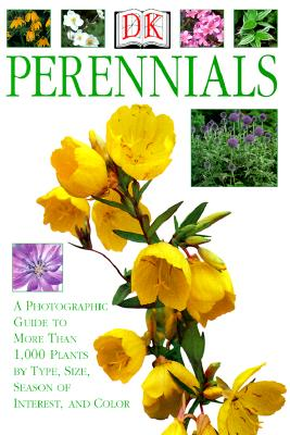 Image for Perennials: A Photographic Guide to More than 1,000 Plants