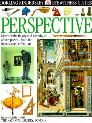 Image for Eyewitness DK: Perspective: Discover the theory and techniques of perspective, from the Renaissance to Pop Art