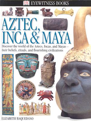 Image for AZTEC, INCA& MAYA