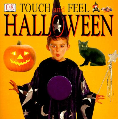 """Touch and Feel Halloween, """"Publishing, DK"""""""