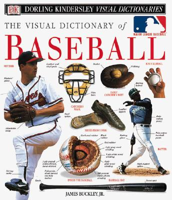 Image for The Visual Dictionary of Baseball (DK Visual Dictionaries)
