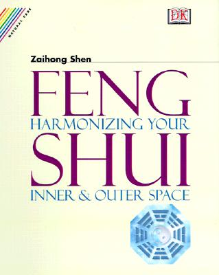 Image for Feng Shui: Harmonizing Your Inner & Outer Space
