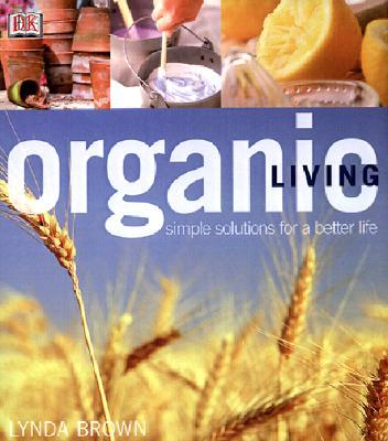 Organic Living, Brown, Lynda