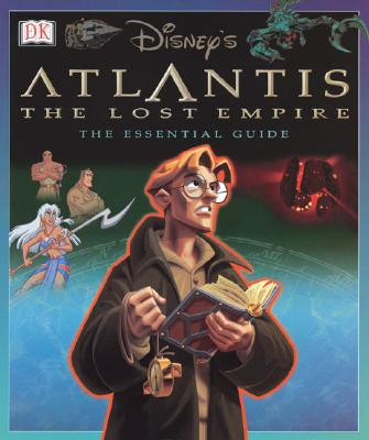 Image for Atlantis: The Lost Empire Essential Guide