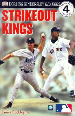 Image for DK Readers: MLB Strikeout Kings (Level 4: Proficient Readers)