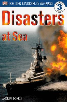 Image for DK Readers: Disasters at Sea (Level 3: Reading Alone)