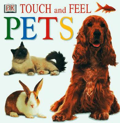Image for Touch and Feel Pets
