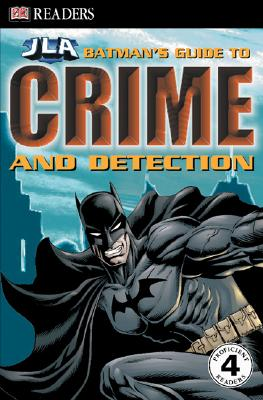 Image for Batman's Guide to Crime & Detection (DK Readers: JLA)