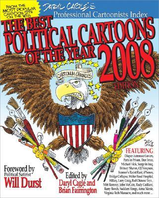 The Best Political Cartoons of the Year, 2008 Edition, Daryl Cagle, Brian Fairrington