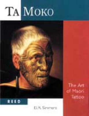 Image for Ta moko: The art of Maori Tattoo