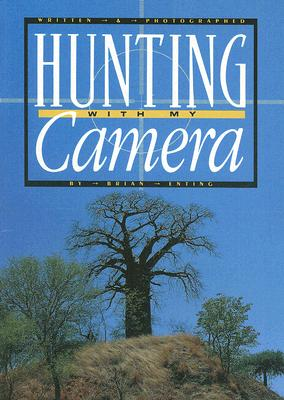 Image for Hunting with My Camera (Literacy Tree: Who Knows?)