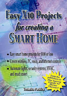Image for Easy X10 Projects For Creating A Smart Home