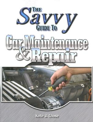 Image for Savvy Guide to Car Maintenance And Repair