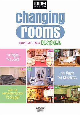 Image for Changing Rooms Trust Me... I'm a Designer