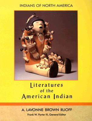 Literatures of the American Indian (Indians of North America), A. LAVONNE BROWN RUOFF