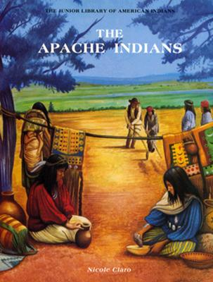 Image for The Apache Indians (Junior Library of American Indians)