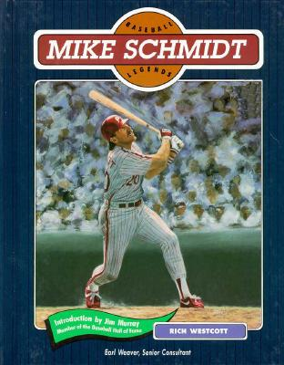 Image for Mike Schmidt (Baseball Legends Ser.)