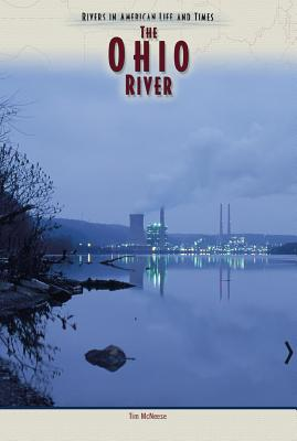 Image for Ohio River (Rivers in Amer) (Rivers in American Life and Times)