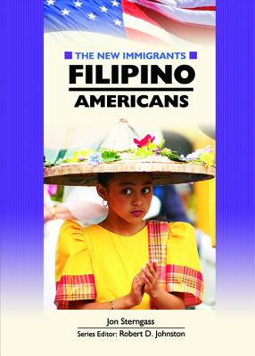 Image for Filipino Americans (The New Immigrants)