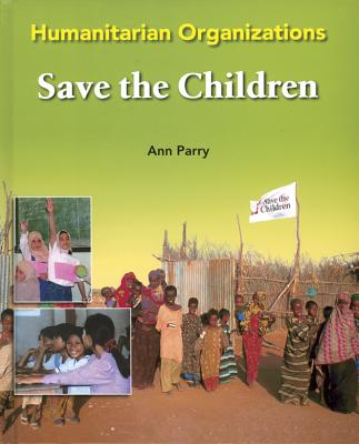 Save the Children (Humanitarian Organizations), Parry, Ann