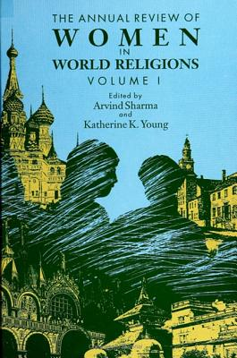 Image for The Annual Review of Women in World Religions: Volume 1