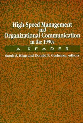 Image for High-Speed Management and Organizational Communication in the 1990s: A Reader (SUNY series, Human Communication Processes)