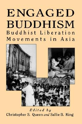 Image for Engaged Buddhism: Buddhist Liberation Movements in Asia (Tradition; 17; Garland Reference)