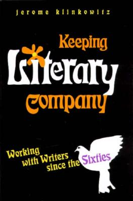 Image for KEEPING LITERARY COMPANY : WORKING WITH