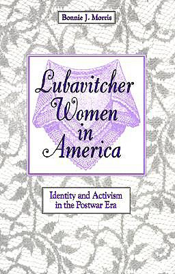 Image for Lubavitcher Women in America: Identity and Activism in the Postwar Era