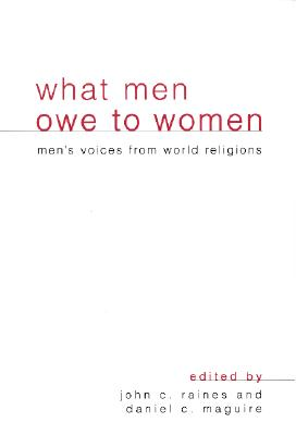 Image for What Men Owe to Women: Men's Voices from World Religions