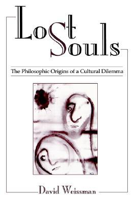 Lost Souls, Weissman, David