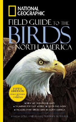 National Geographic Field Guide to the Birds of North America, Fifth Edition, Dunn, Jon L.; Alderfer, Jonathan