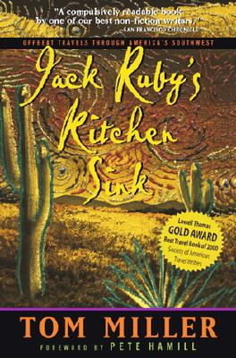 Image for Jack Ruby's Kitchen Sink: Offbeat Travels Through America's Southwest (Adventure Press)