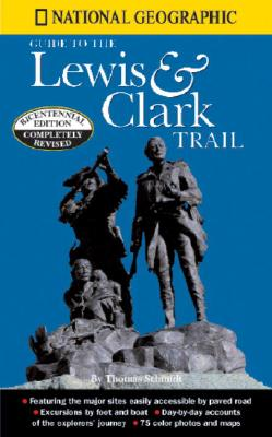 Image for National Geographic Guide To The Lewis And Clark Trail
